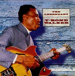 The Legendary T-Bone Walker