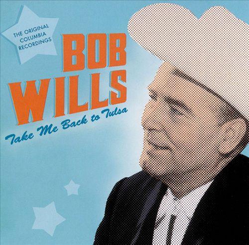 Take Me Back to Tulsa: The Original Columbia Recordings, Vol. 1