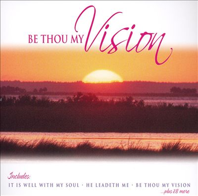 Be Thou My Vision [2005]
