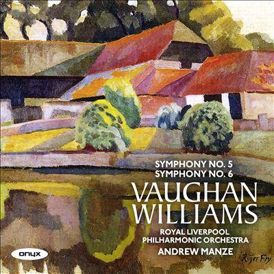 Vaughan Williams: Symphony No. 5; Symphony No. 6