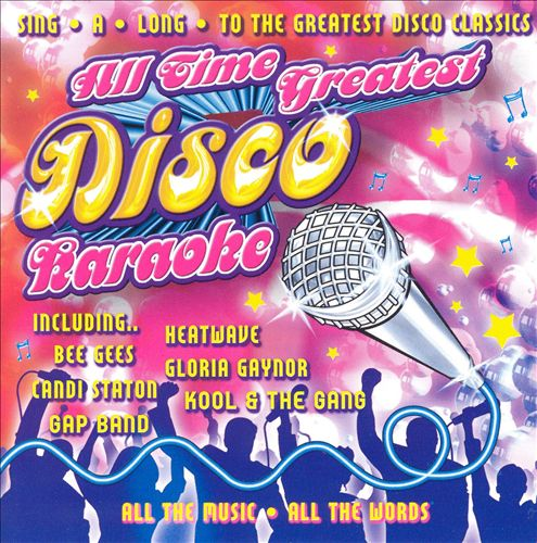 Karaoke: All Time Greatest Disco Karaoke