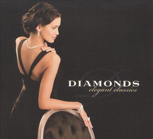 Diamonds, Elegant Classics