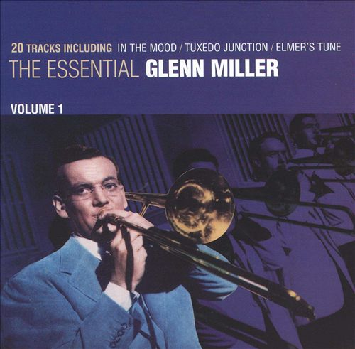The Essential Glenn Miller, Vol. 1