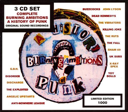 Burning Ambitions: A History of Punk, Vols. 1-3