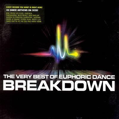 The Very Best of Euphoric Dance Breakdown