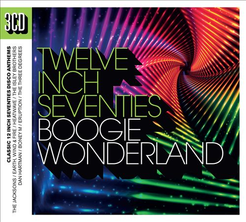 Twelve Inch Seventies: Boogie Wonderland