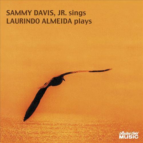 Sammy Davis, Jr. Sings and Laurindo Almeida Plays