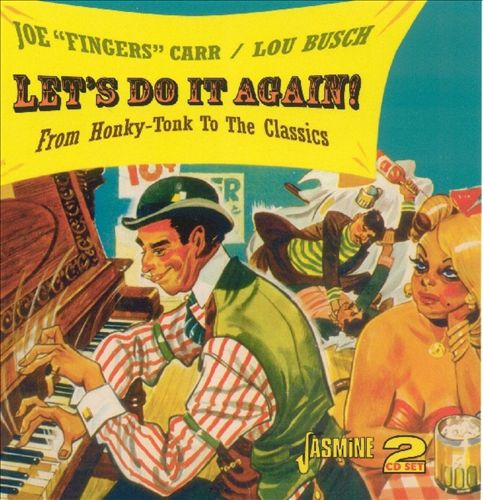 Let's Do It Again: From Honky Tonk to the Classics