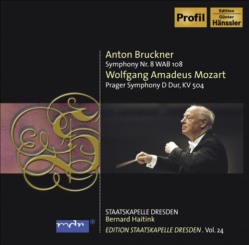 Bruckner: Symphony No. 8; Mozart: Prague Symphony, K. 504