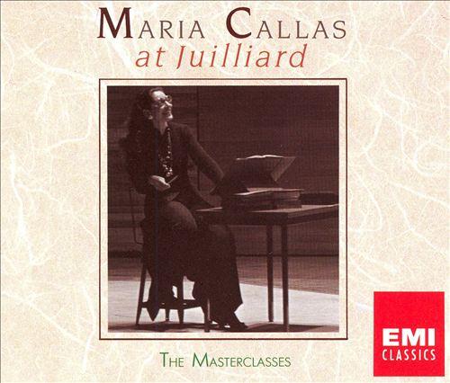 Maria Callas at Juillard: The Masterclasses