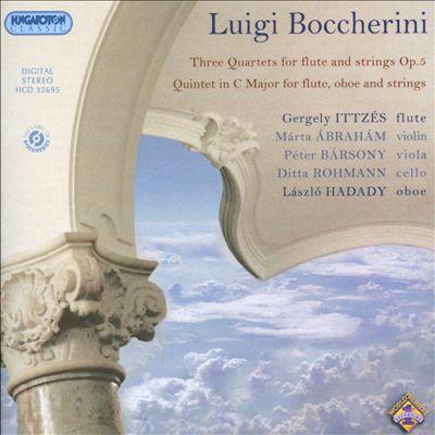 Boccherini: Three Quartets for Flute and Strings; Quintet in C Major for Flute, Oboe and Strings
