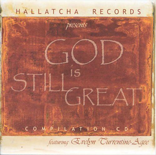 God Is Still Great