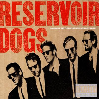 Reservoir Dogs [Original Motion Picture Soundtrack]