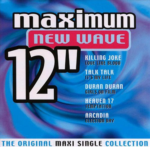 Maximum New Wave 12