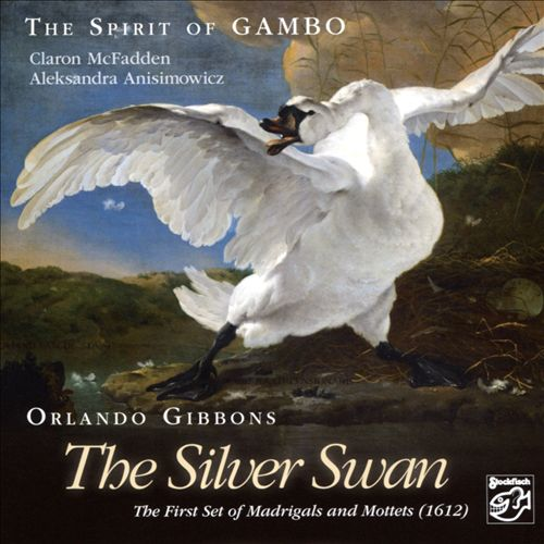 Orlando Gibbons: The Silver Swan