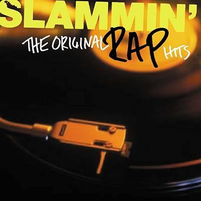 Slammin': The Ultimate Rap Hits