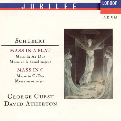 Schubert: Masses in A flat & C