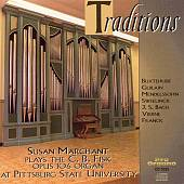 Traditions: Susan Marchant Plays the C.B. Fisk Op. 106 Organ