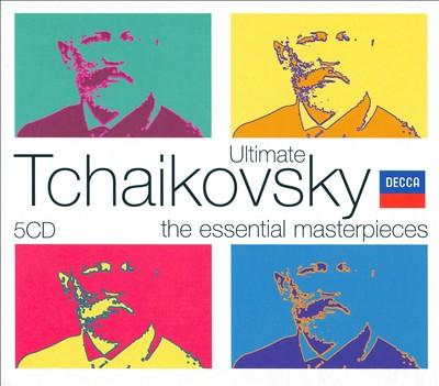 Ultimate Tchaikovsky