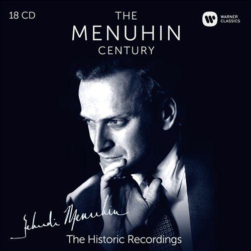 The Menuhin Century: The Historic Recordings