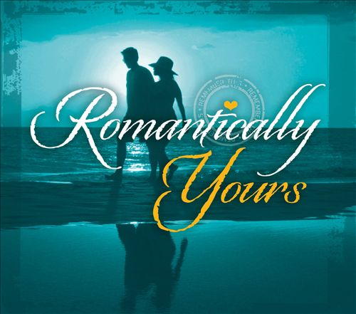 Romantically Yours