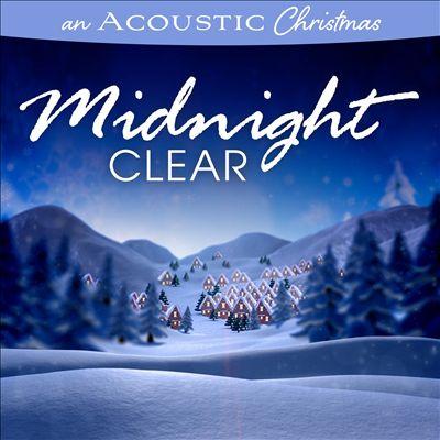 An Acoustic Christmas: Midnight Clear
