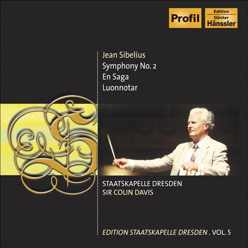 Sibelius: Symphony No. 2; En Saga; Luonnotar