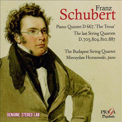 """Franz Schubert: Piano Quintet, D. 667 """"The Trout""""; The Last String Quartets, D. 703, 804, 810, 887"""