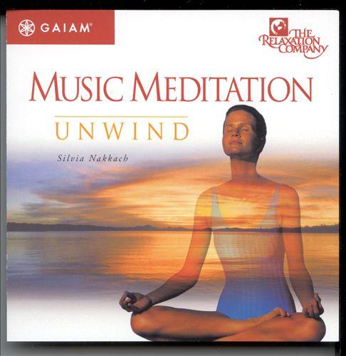 Music Meditation: Unwind