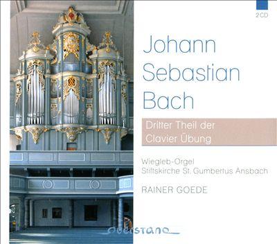 Bach: Dritter Theil der Clavier Übung