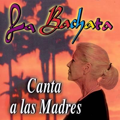 Bachata Canta a Las Madres