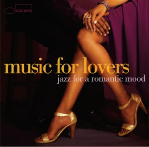 Music for Lovers: Jazz For A Romantic Mood