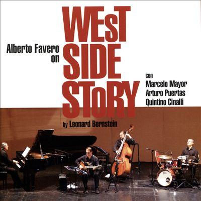 Alberto Favero on West Side Story by Leonard Bernstine