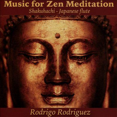 Music for Zen Meditation (Shakuhachi Japanese Flute)