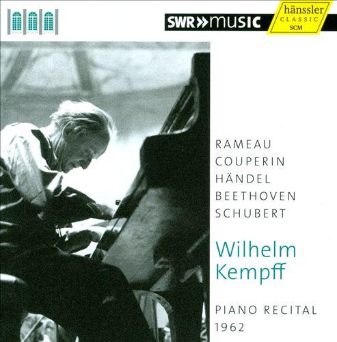 Piano Recital, 1962: Rameau, Couperin, Händel, Beethoven, Schubert