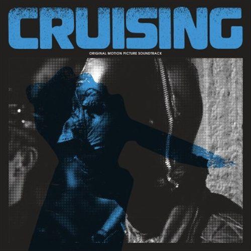 CRUISING [Original Motion Picture Soundtrack and Score]