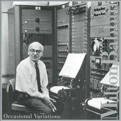 Milton Babbitt: Occasional Variations