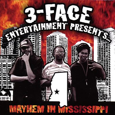 3-Face Entertainment Presents Mayhem in Mississippi