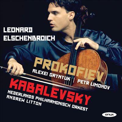 Prokofiev: Cello Sonata; Kabalevsky: Cello Concerto No. 2