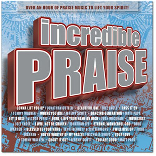 Incredible Praise [EMI]