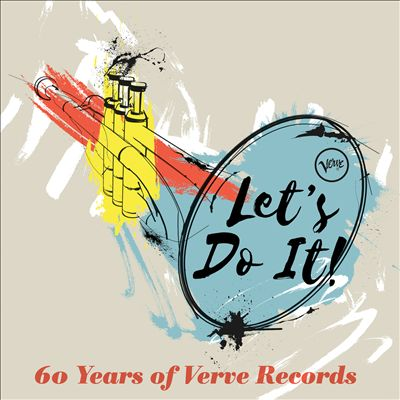 Let's Do It: 60 Years of Verve Records