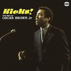 Kicks! The Best of Oscar Brown Jr.