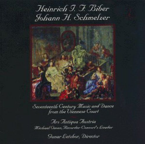 Heinrich I. F. Biber; Johann H. Schmelzer: 17th Century Music & Dance from the Viennese Court