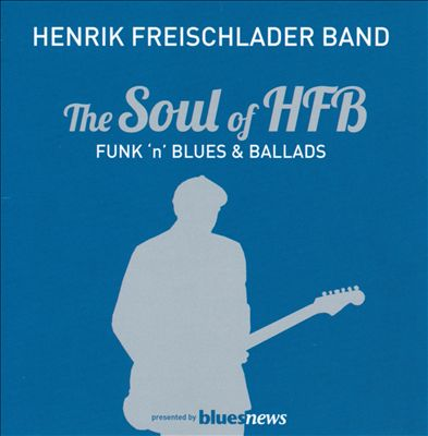 The Soul Of HFB: Funk'n'Blues & Ballads