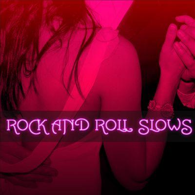 Rock 'n' Roll Slows