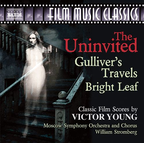 The Uninvited, Gulliver's Travels, Bright Leaf: Classic Film Scores by Victor Young