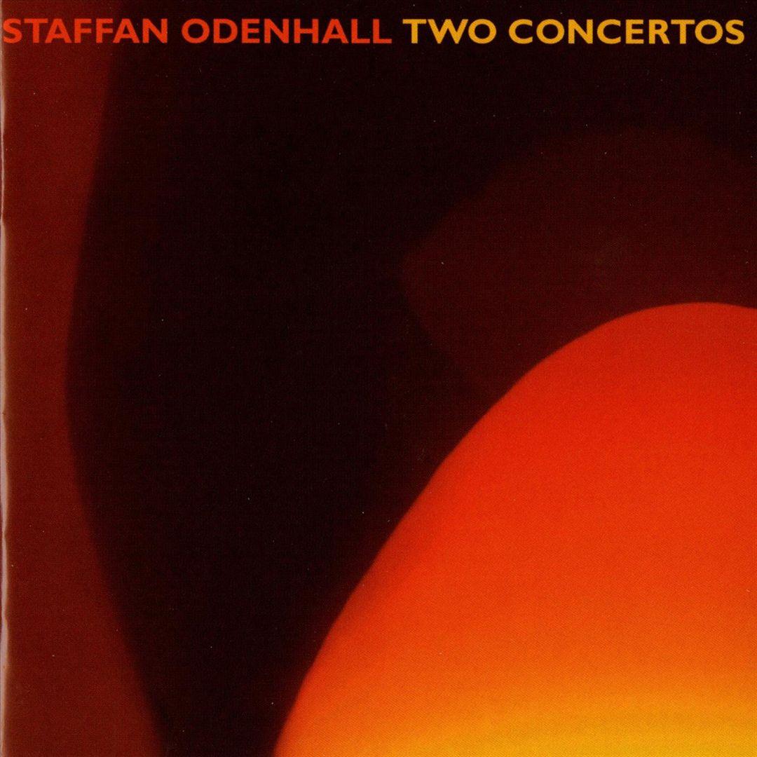 Staffan Odenhall: Two Concertos