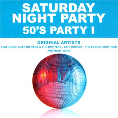 Saturday Night Party: '50s Party, Vol. 1