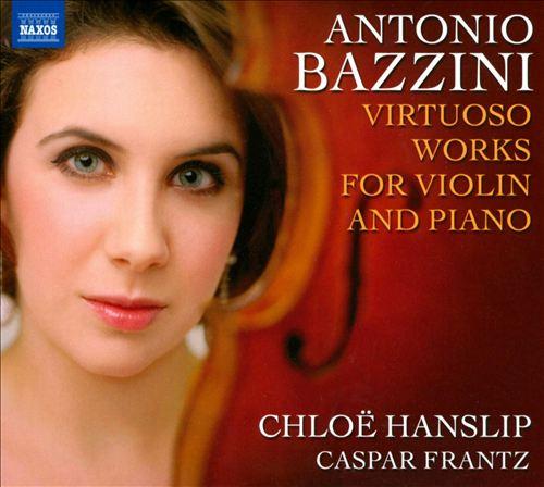 Antonio Bazzini: Virtuoso Works for Violin and Piano
