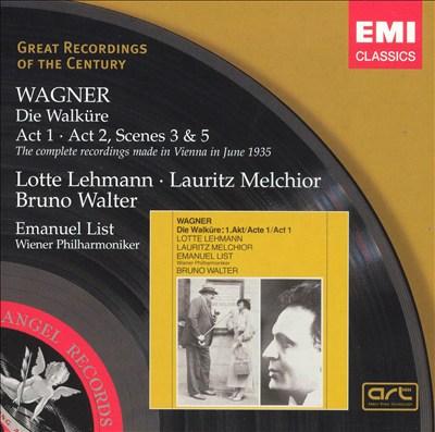 Wagner: Die Walküre (Act 1; Act 2, Scenes 3 & 5)